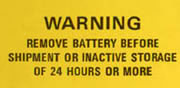 Warning Remove Battery Before Shipment or Inactive Storage of 24 Hours or More